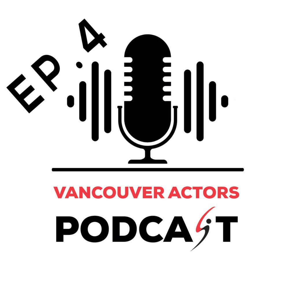 Actor Michael Coleman Vancouver Actors Podcast Ep. 4